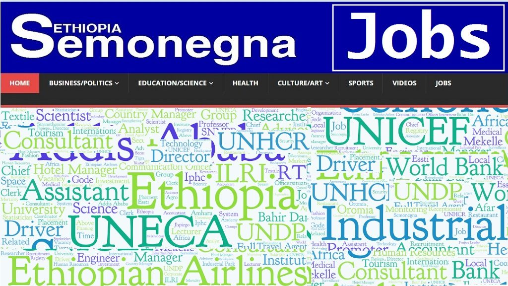 SEMONEGNA Ethiopia | News, Stories and Jobs Ethiopia